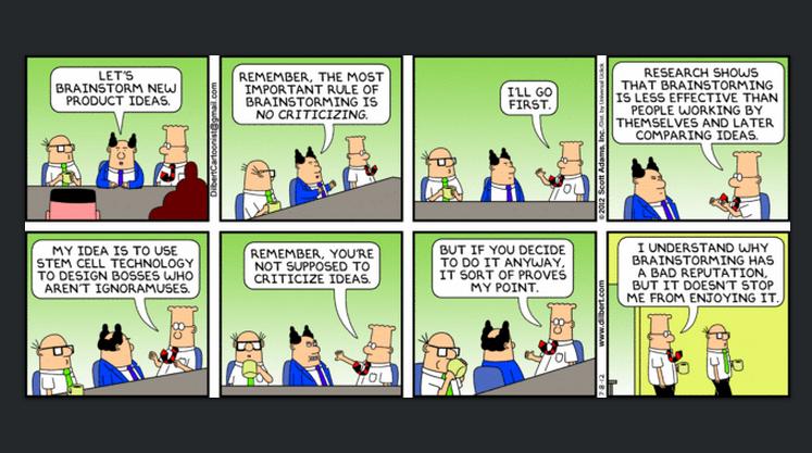 Dilbert's take on brainstorming